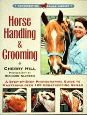 Horse Handling and Grooming by Cherry Hill