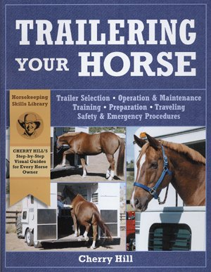 Trailering Your Horse by Cherry Hill