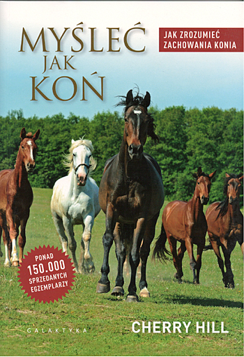 How to Think Like a Horse by Cherry Hill now translated into Polish